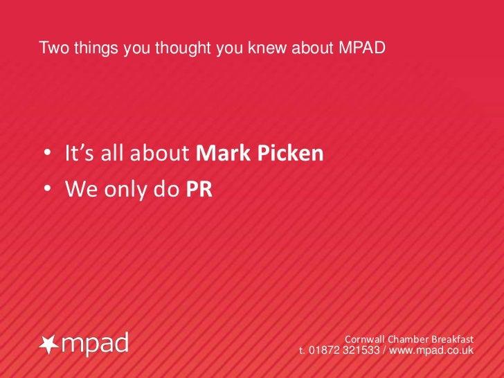 MPAD Cornwall Chamber presentation