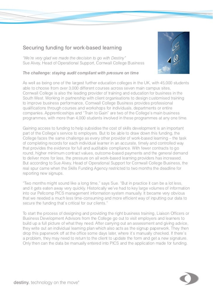 "Securing funding for work-based learning	""We're very glad we made the decision to go with Destiny""Sue	Alvey,	Head	of	Opera..."