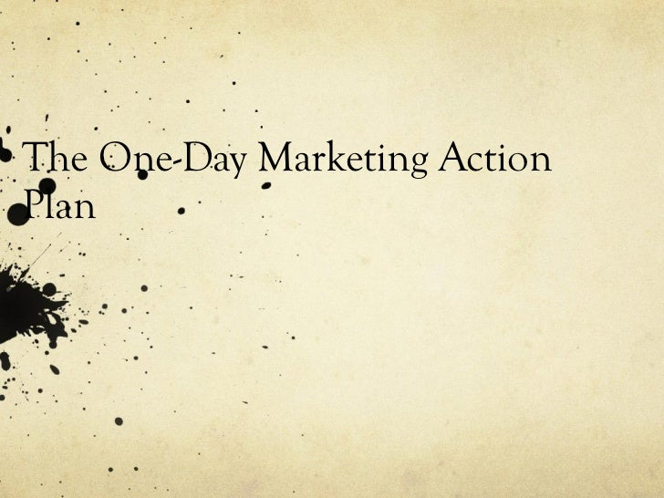 The One-Day Marketing Action Plan