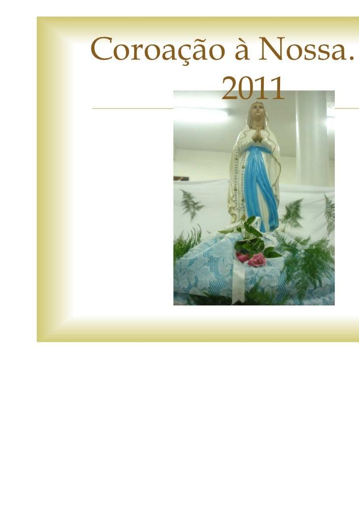 Coroação à Nossa. Sra.        2011