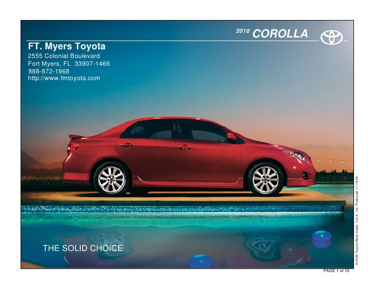 2010                                    COROLLA FT. Myers Toyota 2555 Colonial Boulevard Fort Myers, FL 33907-1466 888-872...