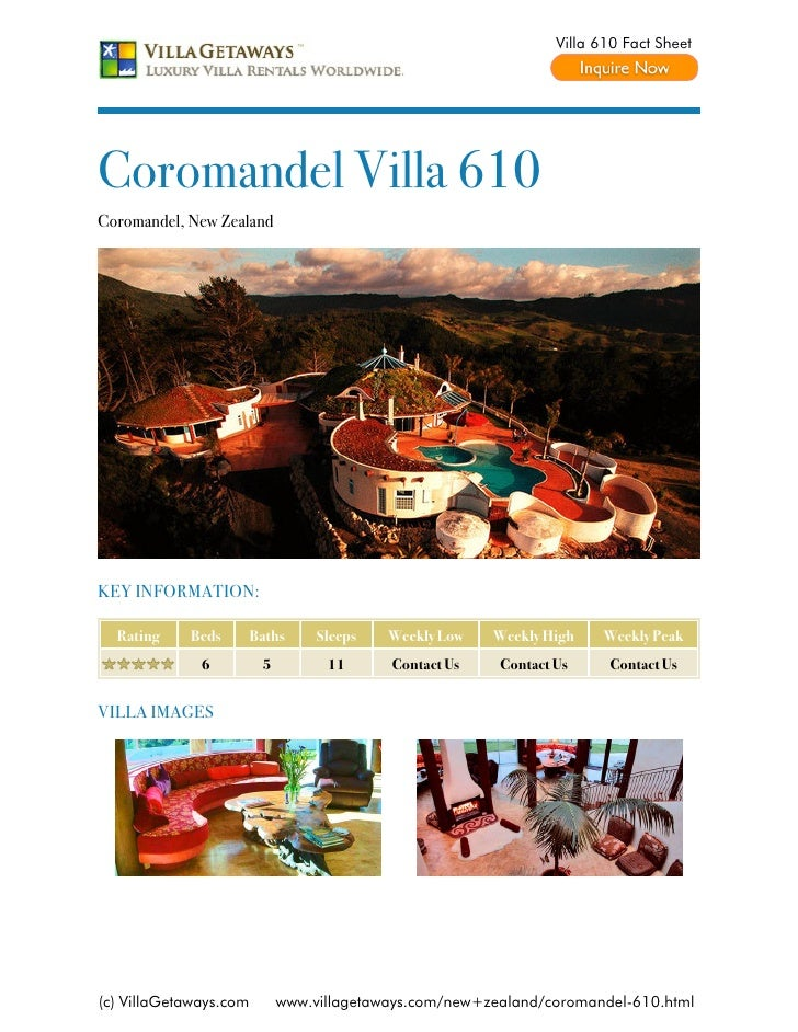 Villa 610 Fact SheetCoromandel Villa 610Coromandel, New ZealandKEY INFORMATION:  Rating    Beds        Baths     Sleeps   ...