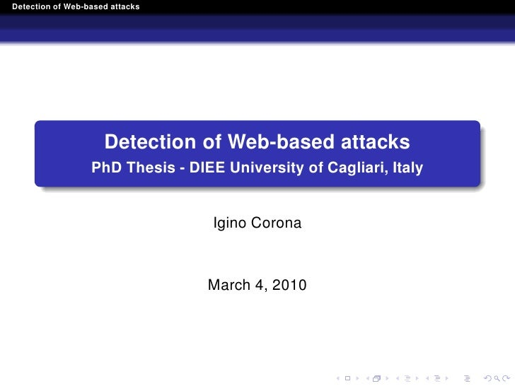 Detection of Web-based attacks                          Detection of Web-based attacks                   PhD Thesis - DIEE...