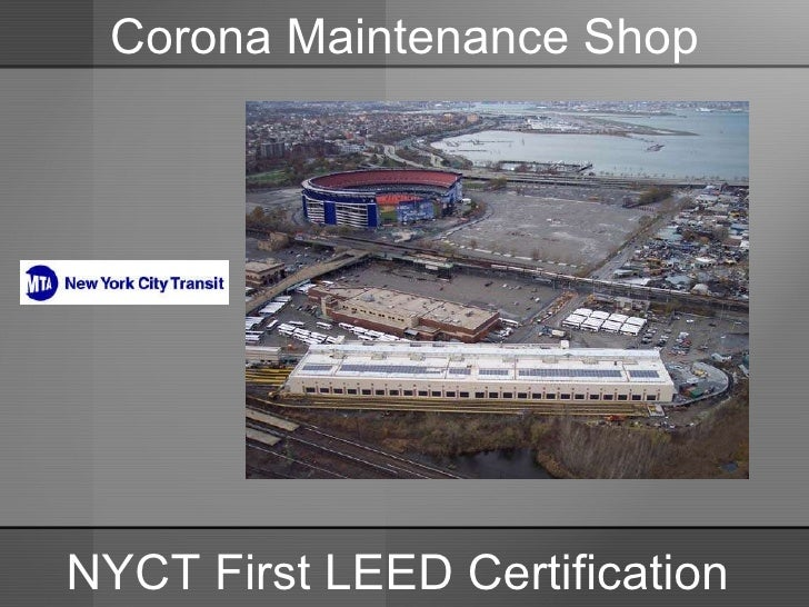 NYSERDA Partnerships: Opportunities for Funding New Programs and Technologies, and LEED Certification: What it Means to the Transit Industry