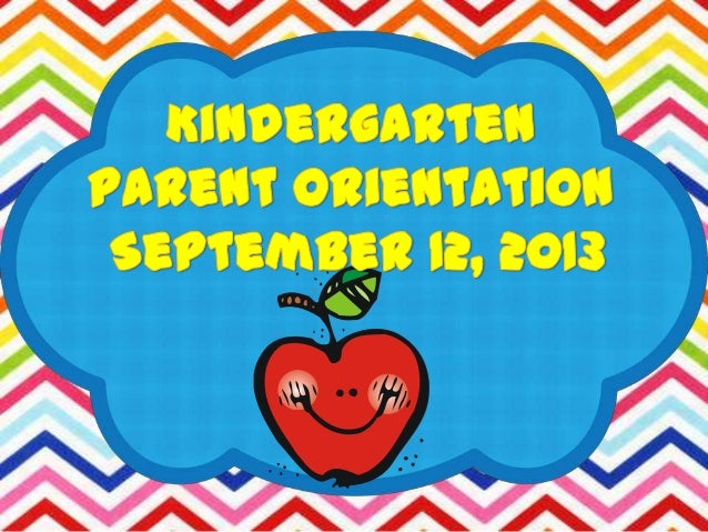 Parent Orientation 2013-2014