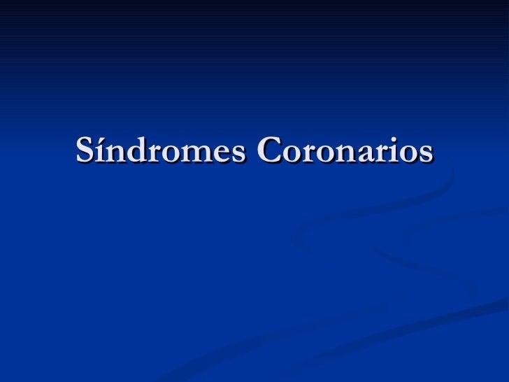 Síndromes Coronarios