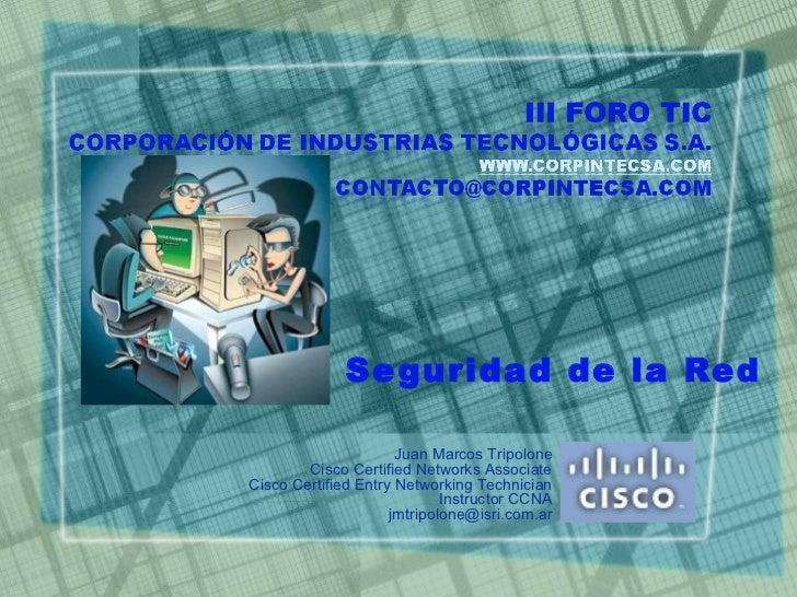 Corp. In. Tec. S.A. - Trend Argentina Partners - Seguridad de la Red