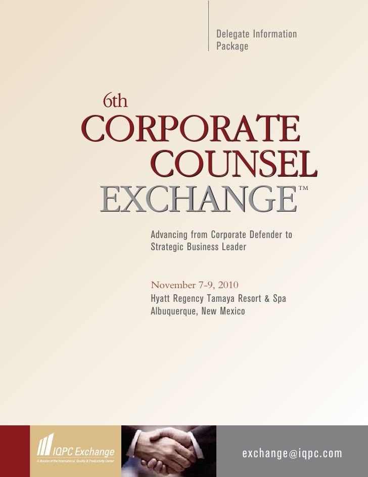 Delegate Information                       Package    6th CORPORATE    COUNSEL  EXCHANGE                                  ...