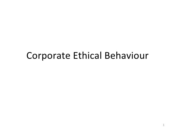 Corporate Ethical Behaviour