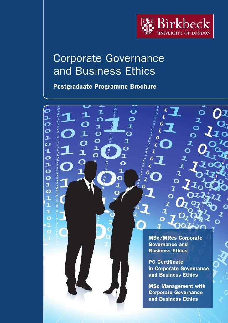 Corporate Governanceand Business EthicsPostgraduate Programme Brochure                            MSc/MRes Corporate      ...