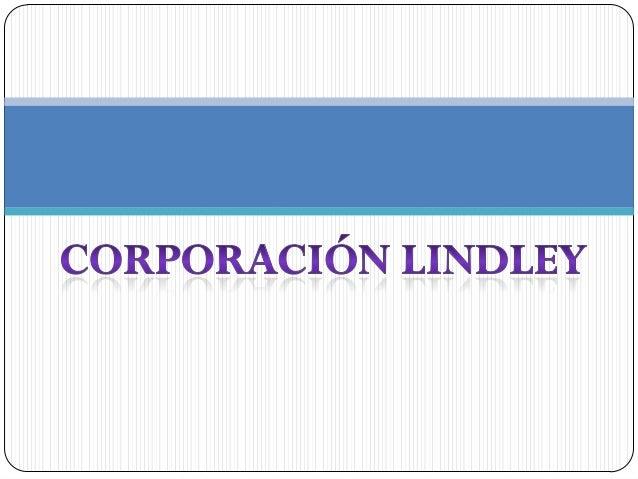 Corporaci N Lindley