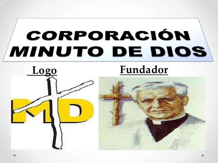 Corporacion minuto de dios