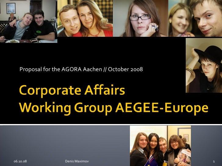 Proposal for the AGORA Aachen // October 2008 05.06.09 Denis Maximov