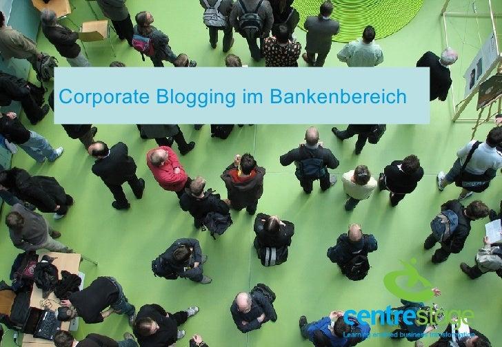 Corporate Blogging im Bankenbereich