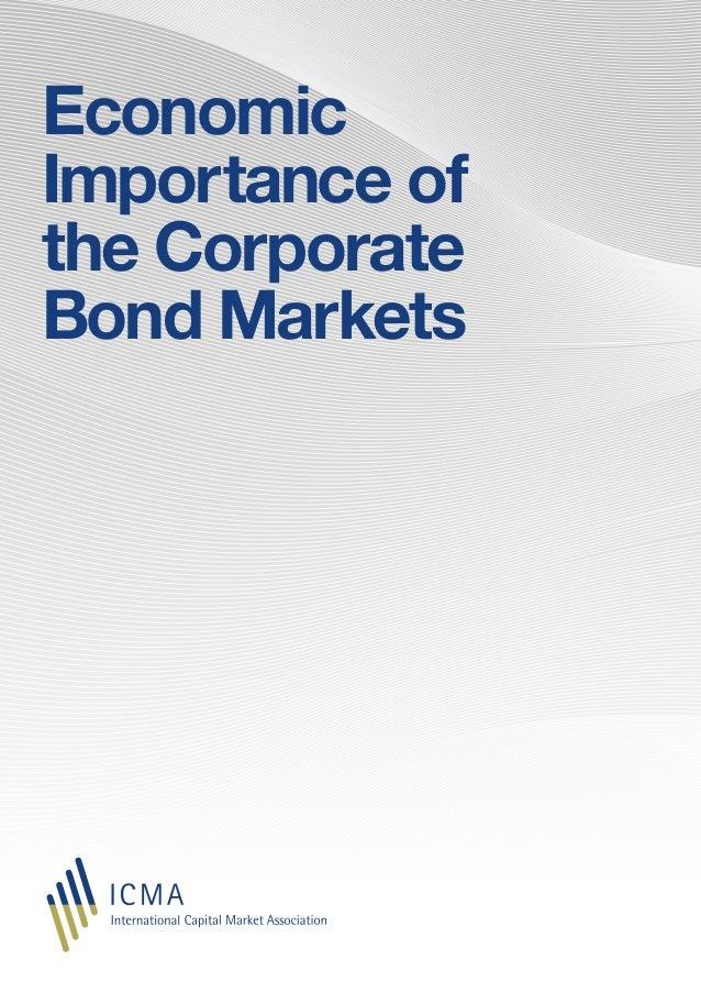Economic Importance of the Corporate Bond Markets