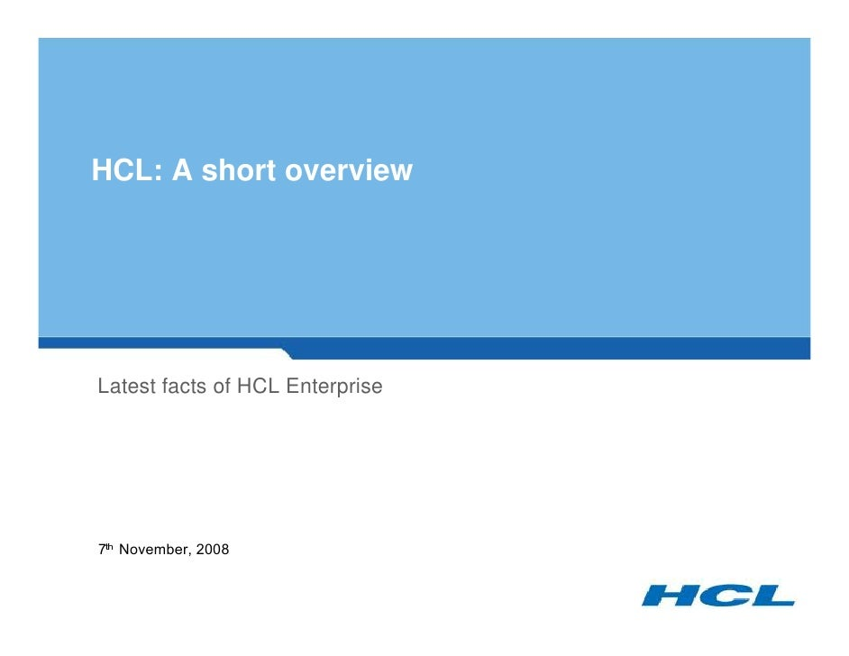 HCL: A short overview     Latest facts of HCL Enterprise      1 R Y H P E H U      ¡