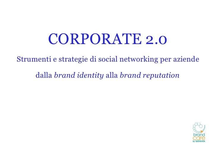 Corporate 2.0 - Aziende e Social Media
