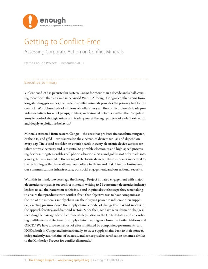 Getting to Conflict-FreeAssessing Corporate Action on Conflict MineralsBy the Enough Project1     December 2010Executive s...