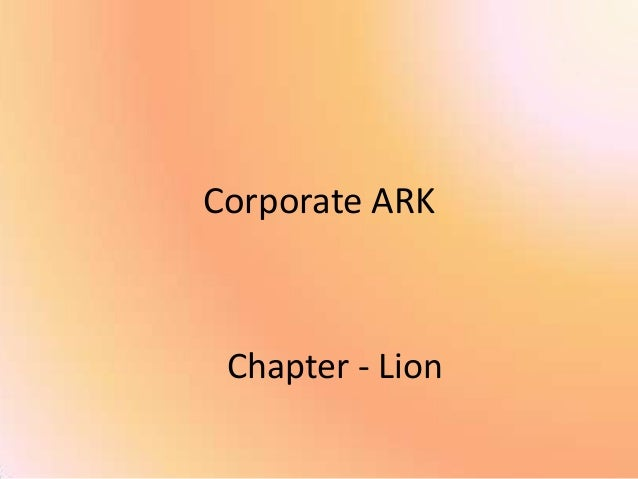 Corporate ARK Chapter - Lion