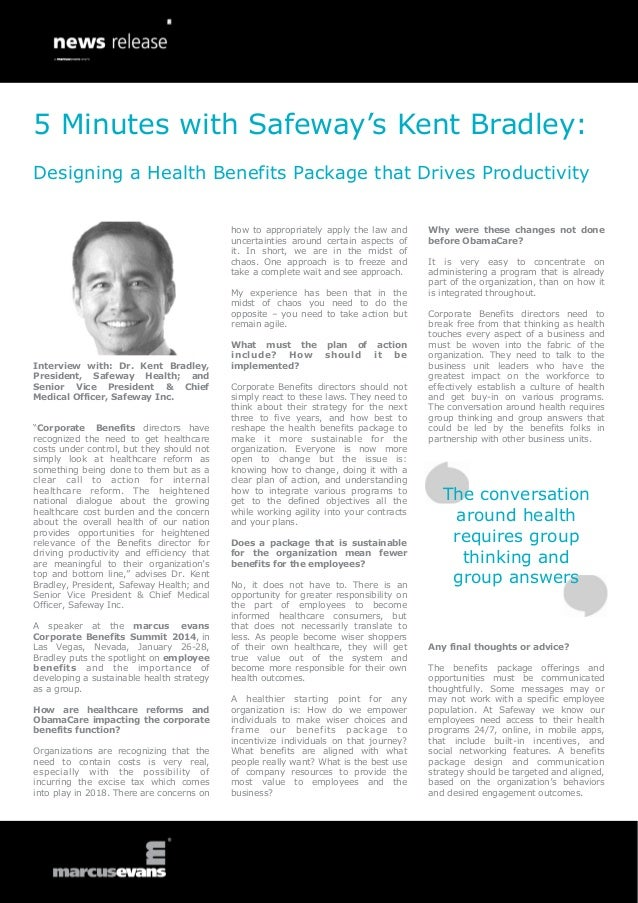 5 Minutes with Safeway's Kent Bradley: Designing a Health Benefits Package that Drives Productivity how to appropriately a...