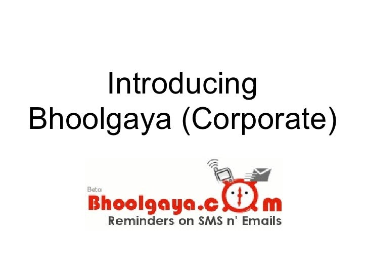 IntroducingBhoolgaya (Corporate)