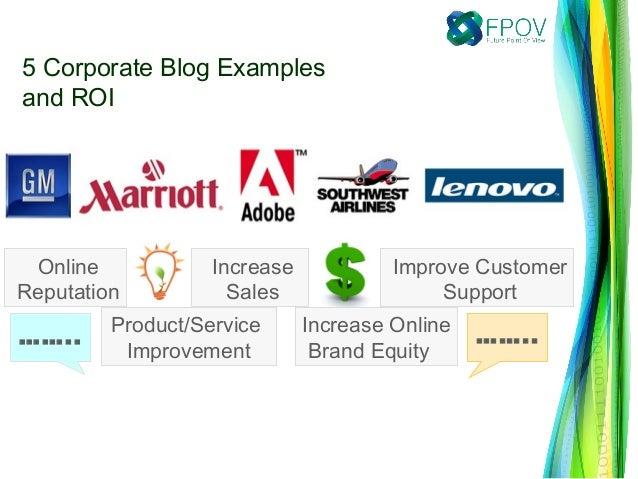 Increase OnlineBrand EquityProduct/ServiceImprovementImprove CustomerSupportIncreaseSalesOnlineReputation……..……..5 Corpora...