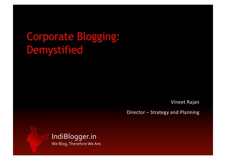 Corporate Blogging - Vineet Rajan