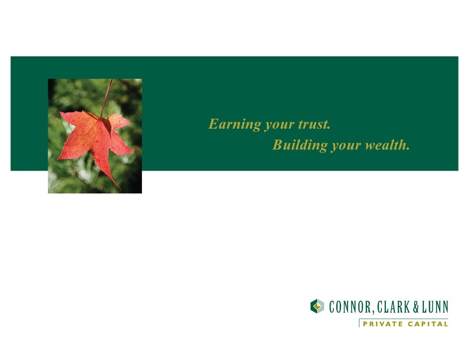 Earning your trust.          Building your wealth.