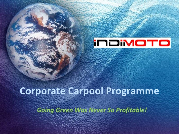 Corporate Carpool Programme Going Green Was Never So Profitable!