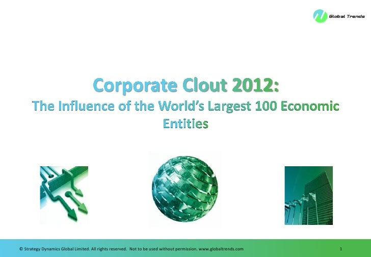 Corporate Clout Distributed 2012: The Influence of the World's Largest 100 Economic Entities