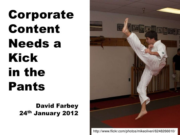 Corporate content needs a kick in the pants