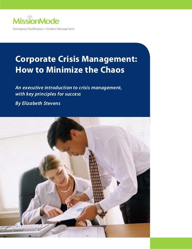 Corporate Crisis Management - Minimize the Chaos