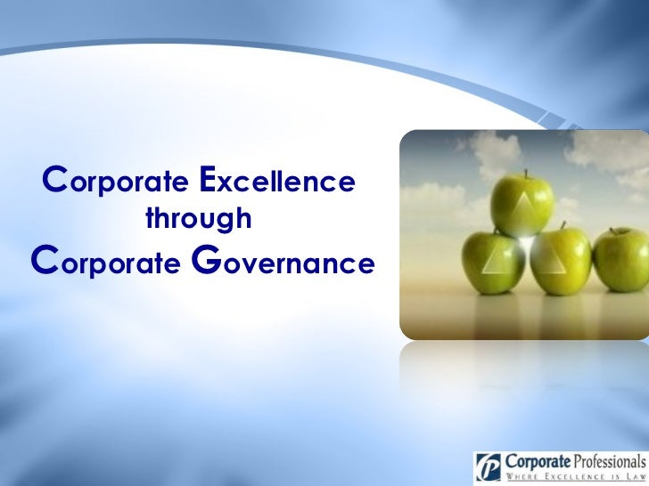 Corporate Excellence Through Corporate Governance