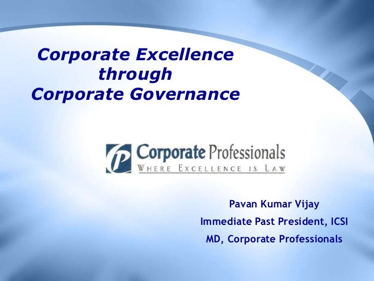 Corporate excellence through corporate governance   lecture at icai