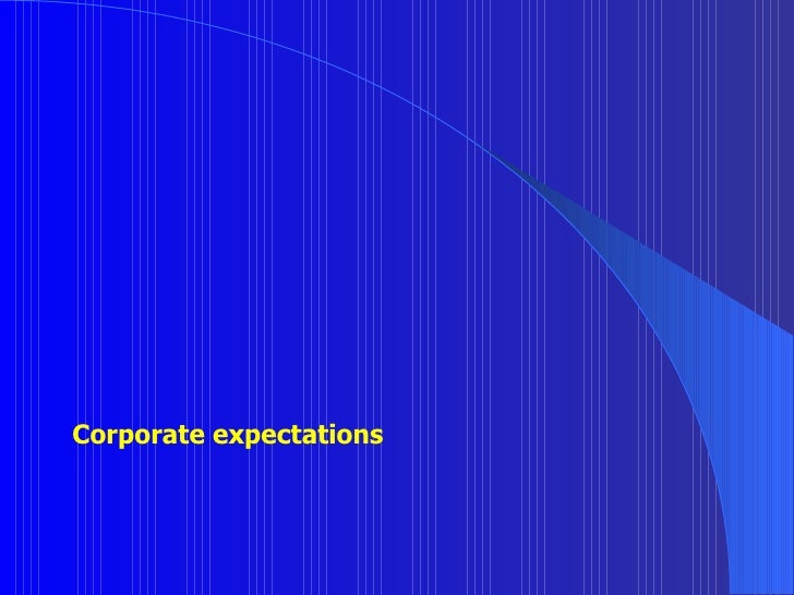Corporate expectations