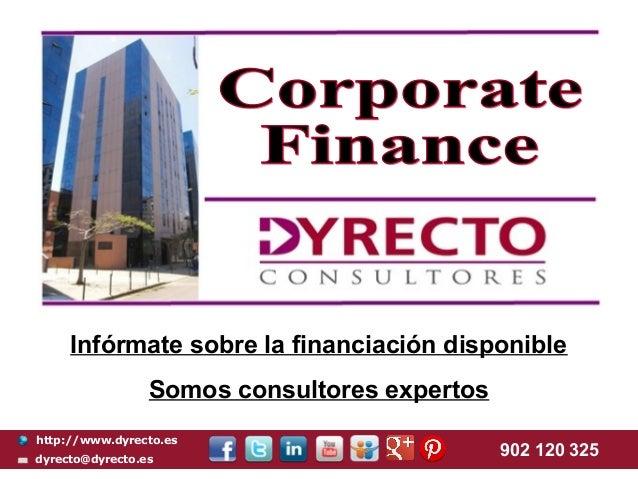Infórmate sobre la financiación disponible                 Somos consultores expertoshttp://www.dyrecto.esdyrecto@dyrecto....