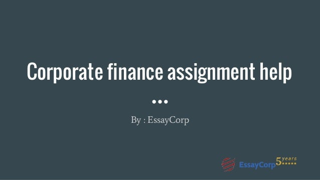 corporate finance homework help pt indo co id corporate finance homework help