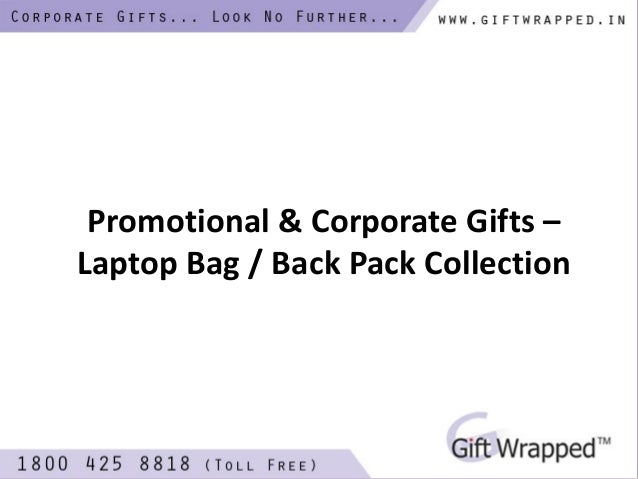 Promotional & Corporate Gifts – Laptop Bag / Back Pack Collection
