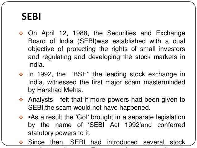 major initiatives taken by sebi It has been constantly making new initiatives to ensure that to achieve this objective it has taken despite sebi's major policy initiatives for the.