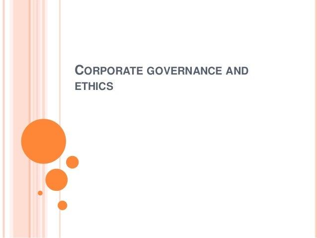 Corporate Governance & Ethics; CSR, values