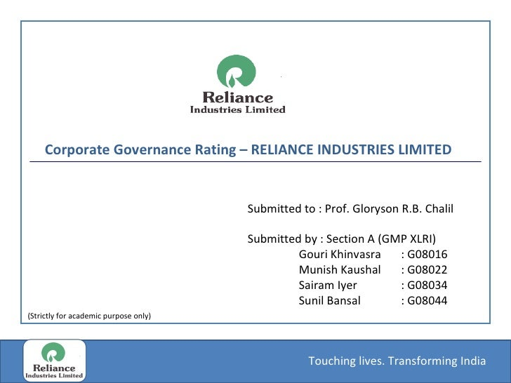 Corporate Governance Rating – RELIANCE INDUSTRIES LIMITED  Submitted to : Prof. Gloryson R.B. Chalil Submitted by : Sectio...