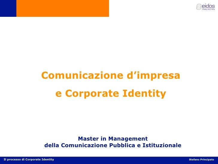 Comunicazione d'impresa                                     e Corporate Identity                                        Ma...