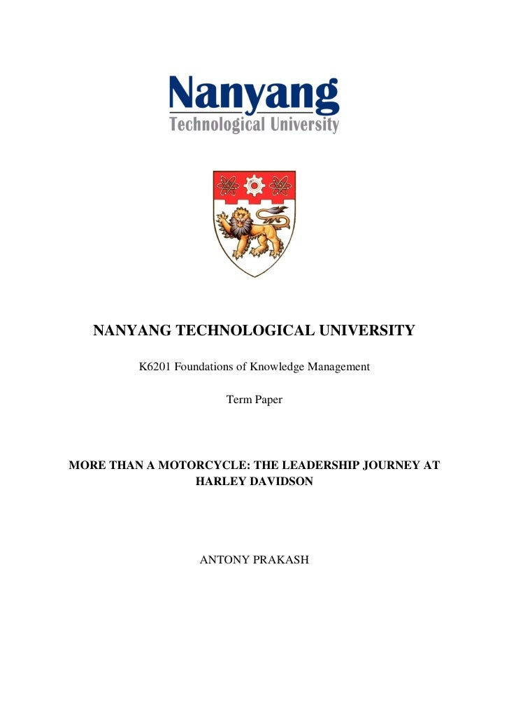 NANYANG TECHNOLOGICAL UNIVERSITY         K6201 Foundations of Knowledge Management                        Term PaperMORE T...
