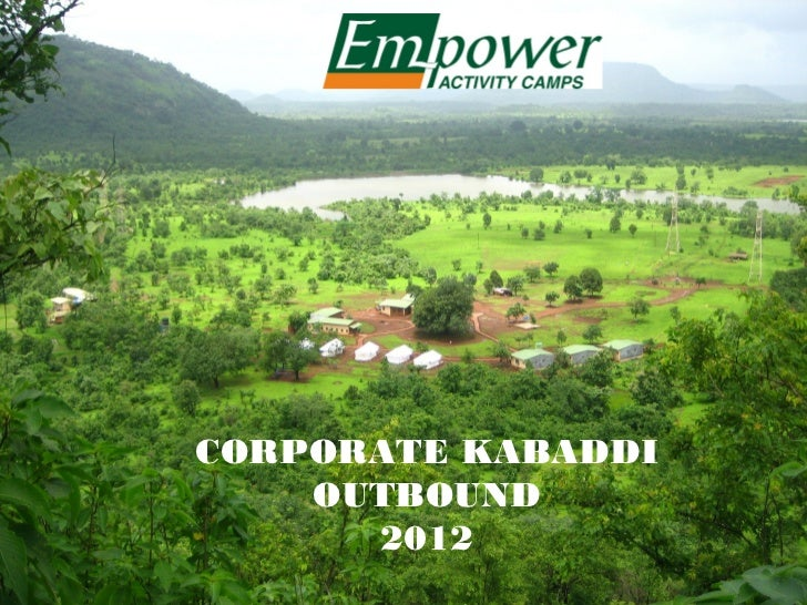 CORPORATE KABADDI    OUTBOUND      2012
