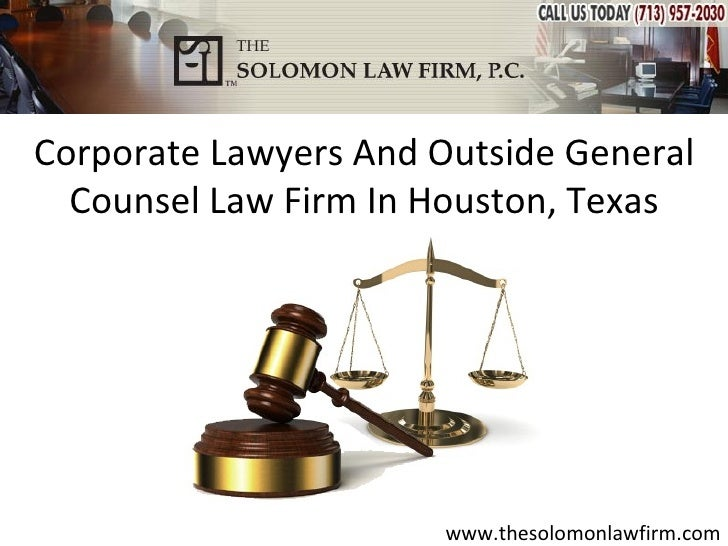 Corporate Lawyers And Outside General  Counsel Law Firm In Houston, Texas                       www.thesolomonlawfirm.com