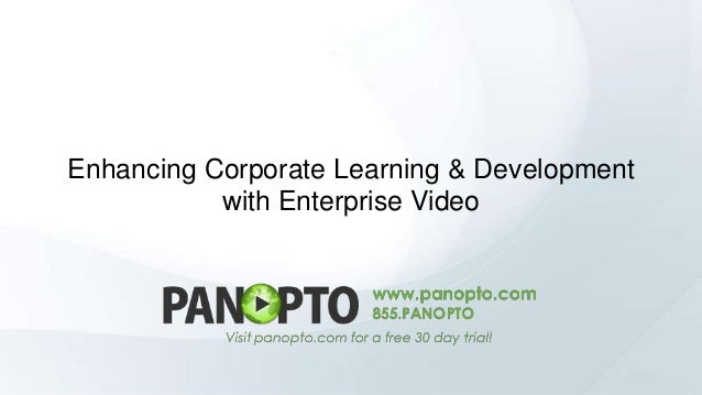 Enhancing Corporate Learning & Development with Enterprise Video