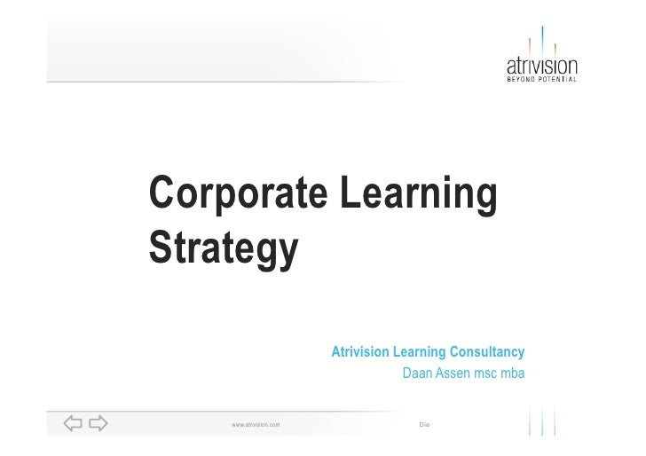 Corporate Learning Strategy                           Atrivision Learning Consultancy                                     ...