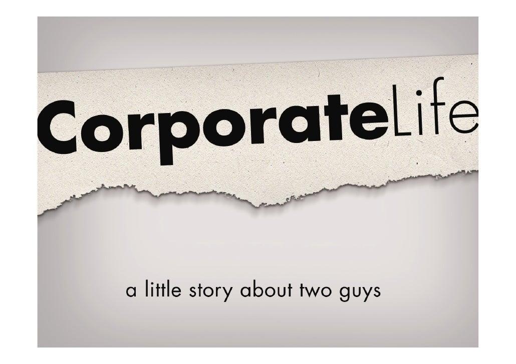 Corporate Life