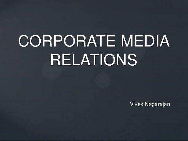 Corporate Media Relations - Vivek Nagarajan
