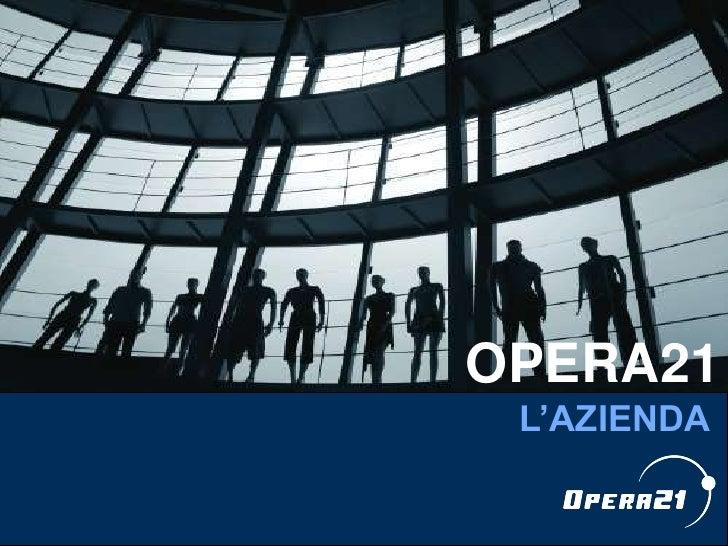 Opera21